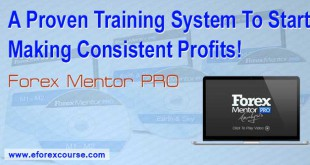Forex Mentor PRO – A Proven Training System To Start Making Consistent Profits!