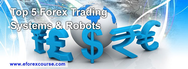 Top-5-Forex-Trading-Systems-Robots