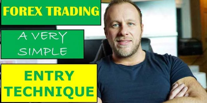 A Very Simple Entry Technique to Trade Forex Successfily!!