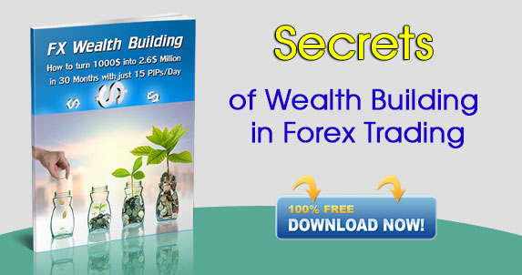 Secrets of Wealth Building in Forex Trading
