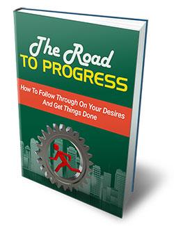 The Road To Progress