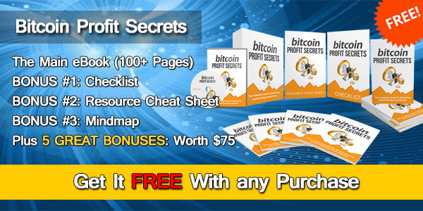 BONUS#1: Bitcoin Profit Secrets + 5 FREE eBooks