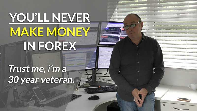Why You Will Never Make Money In Forex!