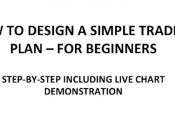 How to Design a Simple Forex Trading Plan For Beginners